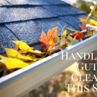 Handle Your Gutter Cleaning This Spring