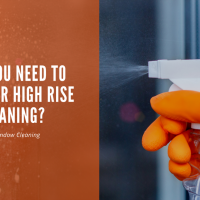 Why You Need High Rise Cleaning