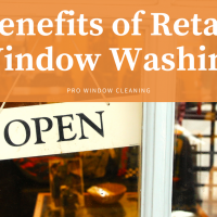 Benefits of Retail Window Washing