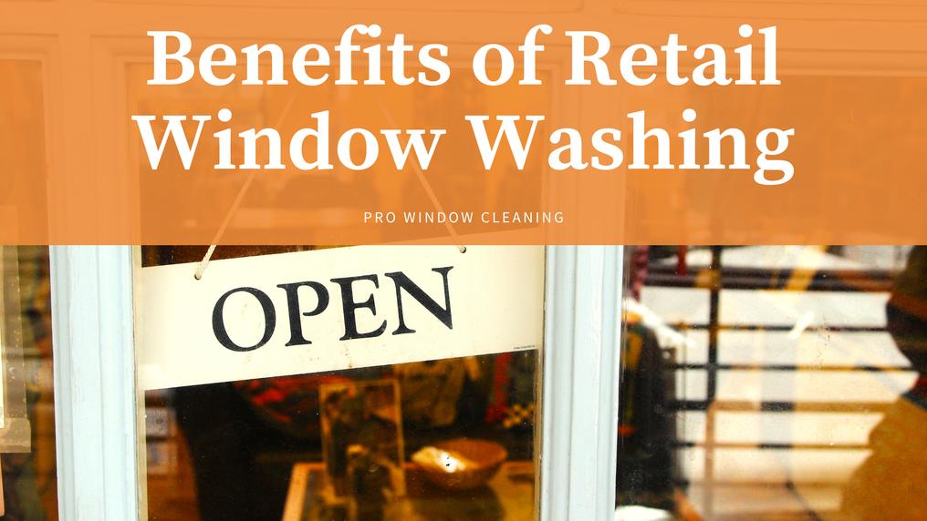 retail window washing