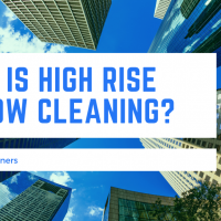 What is High Rise Window Cleaning?