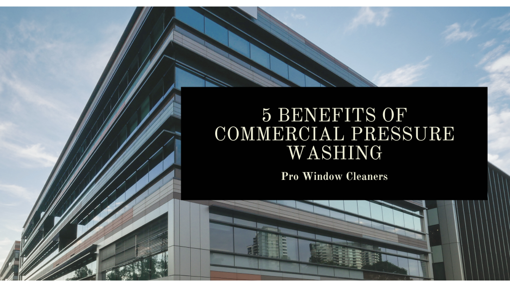 Benefits to Commercial Pressure Washing in Kansas City